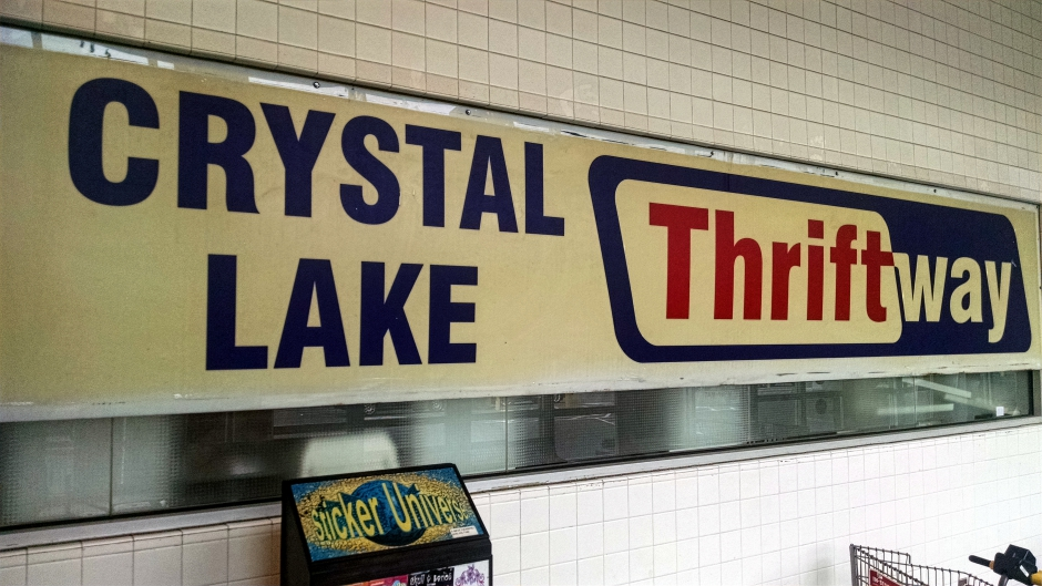 Crystal Lake Thriftway sign. Credit: Matt Skoufalos.
