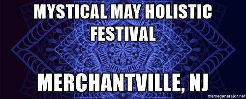 Mystical May Holistic Street Festival