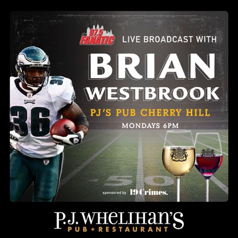 The Brian Westbrook Show LIVE at PJ Whelihan's Cherry Hill