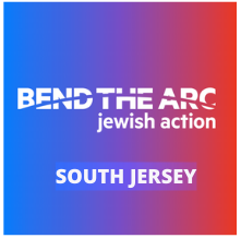 Bend the Arc: Jewish Action South Jersey Kickoff