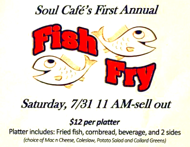 Soul Cafe\'s First Annual Fish Fry Fundraiser